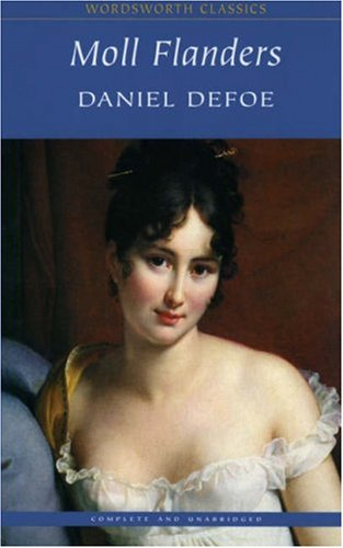 daniel defoe's moll flanders as a Our reading guide for moll flanders by daniel defoe includes book club discussion questions, book reviews, plot summary-synopsis and author bio.